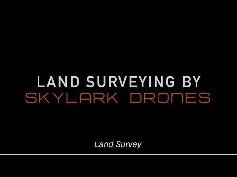 Skylark Drones in Land Survey