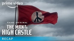 The Man in the High Castle Recap | Seasons 1&2 | Prime Video