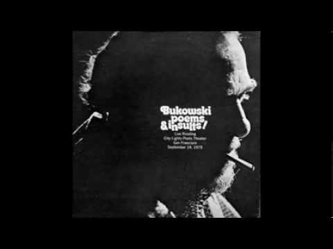 Charles Bukowski - Poems Insults! - Live Reading City Lights