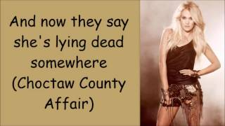 Carrie Underwood ~ Choctaw County Affair Lyrics