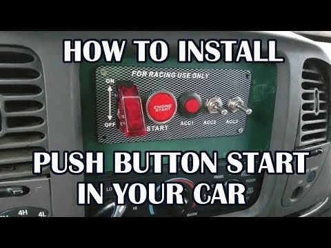 How to Install Push Button Start in your Car