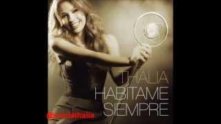 @Thalia - No Soy El Aire (Habitame Siempre)