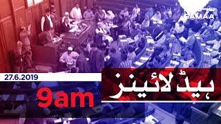Samaa Headlines - 9 AM -27 June 2019