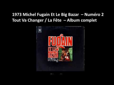 1973 Michel Fugain &  Le Big Bazar  –  Numéro 2  – Album complet