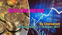 Bitcoin News (25 September - 1 October 2017)