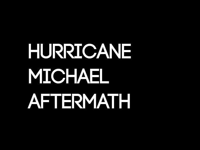 Hurricane Michael Aftermath in Panama City