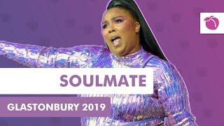 Lizzo - Soulmate (Live at Glastonbury 2019)