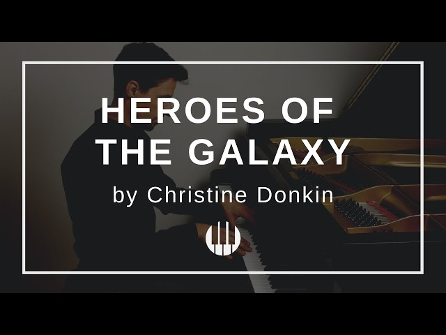Heroes of the Galaxy by Christine Donkin