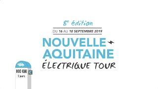 Nouvelle-Aquitaine Electrique Tour 2019
