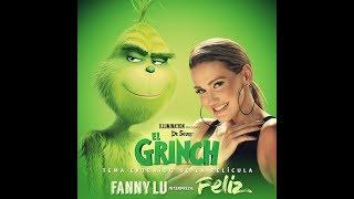 El Grinch & Fanny Lu - Sé Feliz (Universal Pictures Latam) HD