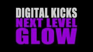 Digital Kicks - Next Level Glow [Official Audio]