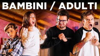 BAMBINI VS ADULTI - Le differenze - iPantellas
