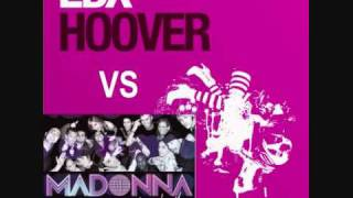 EDX vs Madonna - hoover together (mashup mix)