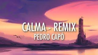 Download Calma (Remix) - Pedro Capó, Farruko (Lyrics) 🎵