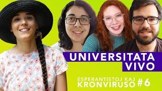 Universitata vivo – Esperantistoj kaj kronviruso – Epizodo 6