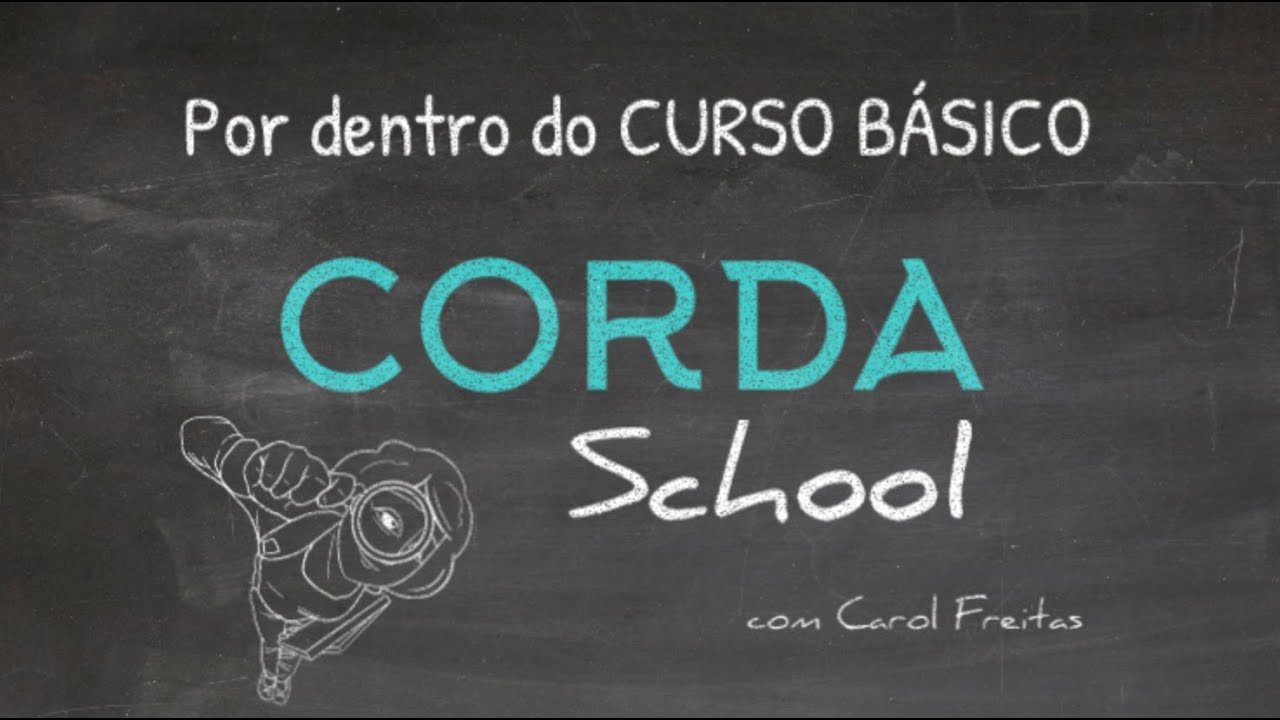 POR DENTRO DO CURSO CORDA SCHOOL