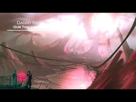 Danny Rayel - Our Time Has Come