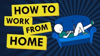 A Simple Guide to Working / Learning From Home: HOW TO ADJUST