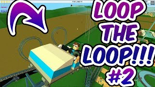 BIGGEST LOOP THE LOOP ROLLERCOASTER EVER! (Roblox Themepark Tycoon #2)