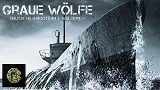Graue Wölfe - Deutsche U-Boote im 2. WK (Dokumentarfilm komplett deutsch, ganzer Film)