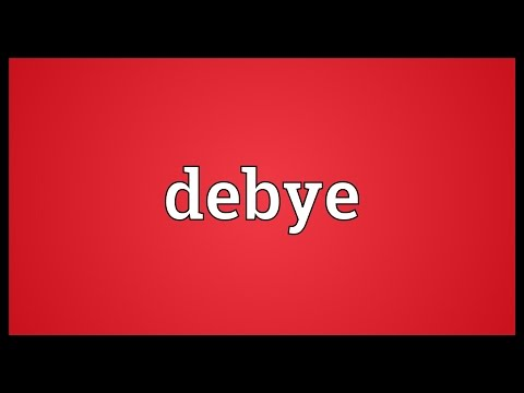 Debye Meaning
