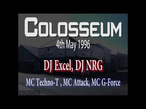 Colosseum 4th May '96 - DJ Excel, DJ NRG, MC Techno T, MC Attack, MC G-Force