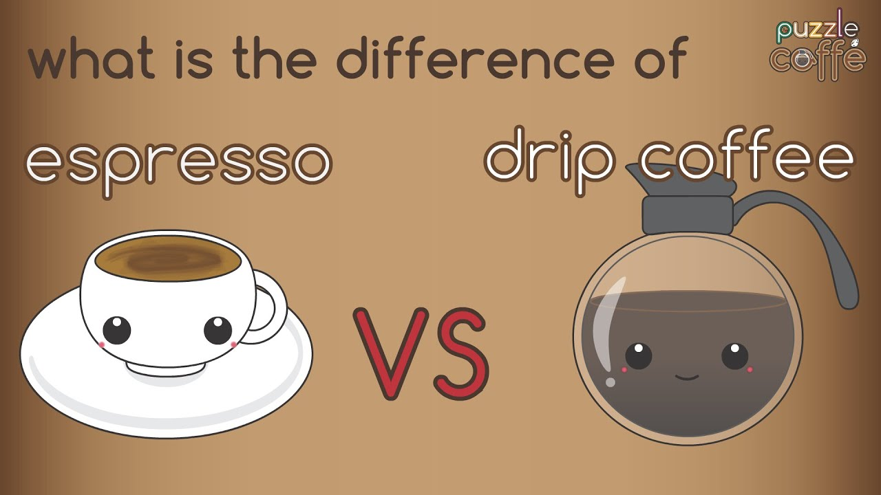 What Is The Difference Of Espresso Drip Coffee Puzzle Caffe