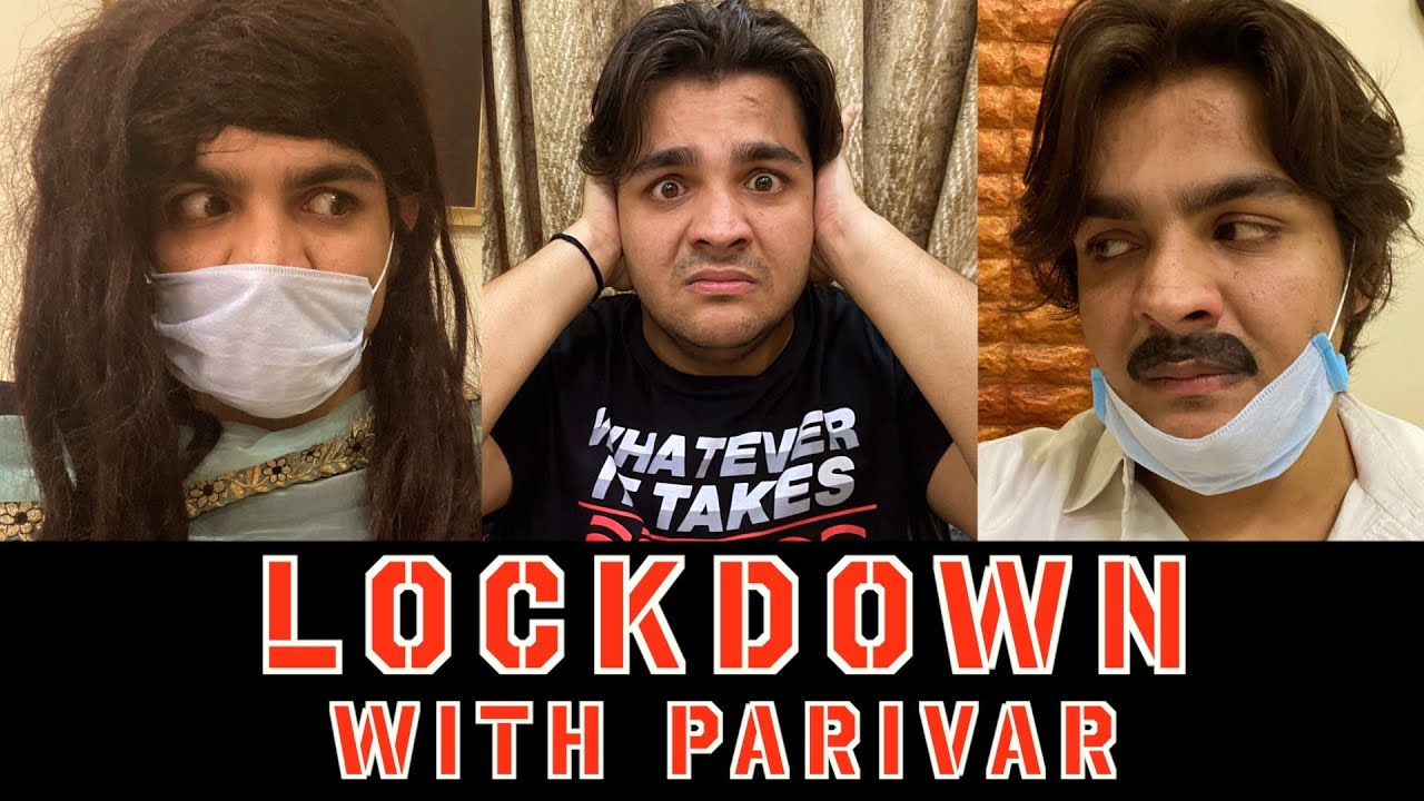 Lockdown With Parivar | Ashish Chanchlani