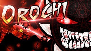 OROCHI | SUPER EXTREME DEMON | Preview + Full Layout