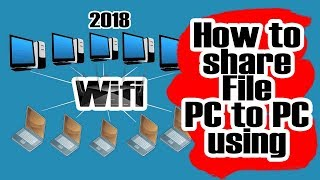 PC to PC networking windows 7 to 10 | Bangla Tutorial | How to share File PC to PC using Wifi