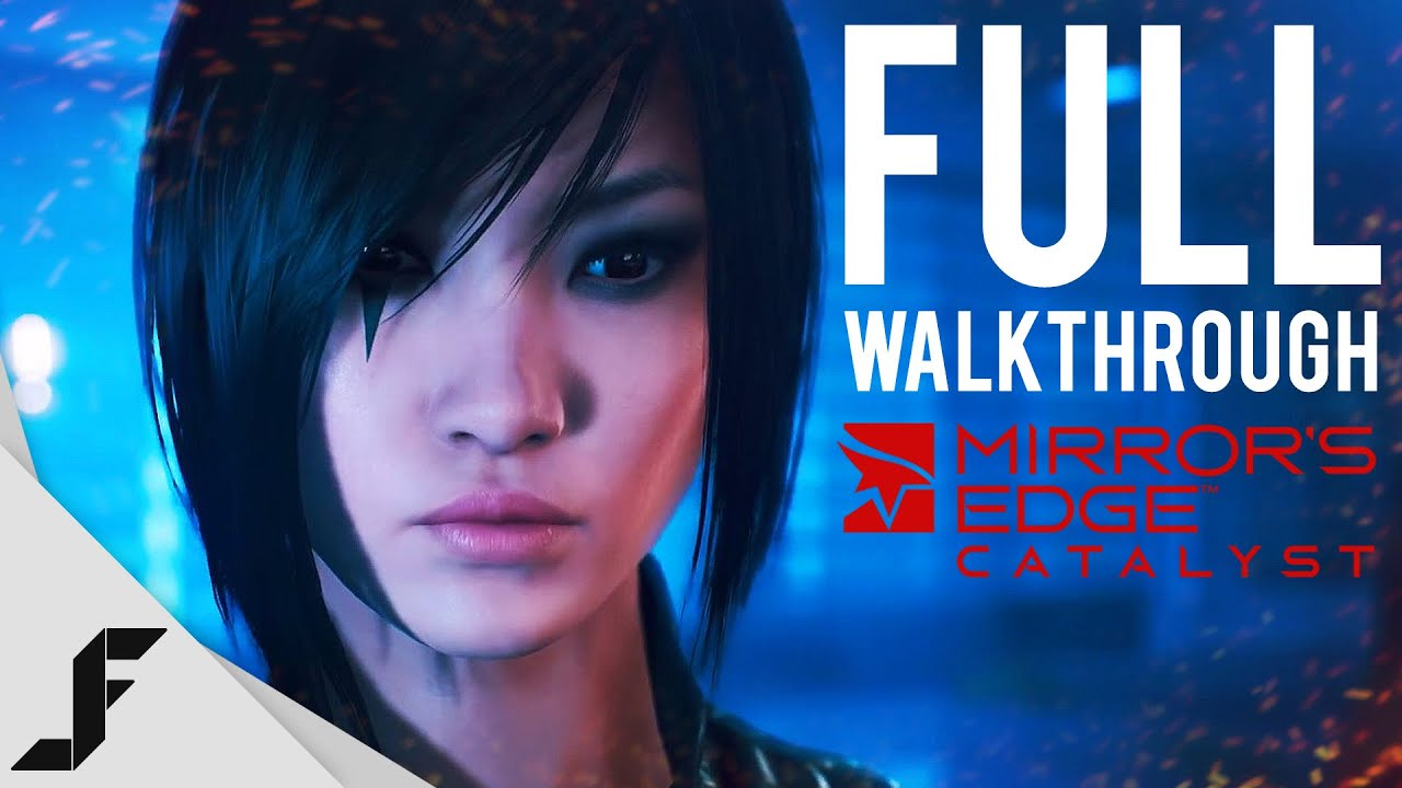 Mirror 39 s edge catalyst full beta walkthrough youtube for Mirror gameplay walkthrough