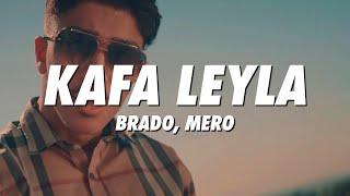 BRADO & MERO - Kafa Leyla (Lyrics)
