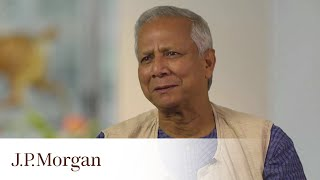 Muhammad Yunus On Youth Unemployment and Entrepreneurism | J.P. Morgan