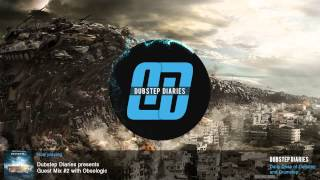 Dubstep Diaries Guest Mix #2 with Obsologic