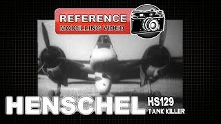 HENSCHEL HS129 TANK KILLER