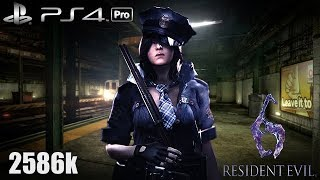 Resident Evil 6 PS4 Pro NO MERCY 2586k Rail Yard Helena 60fps