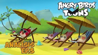 Angry Birds Toons - Análisis Episodio 3