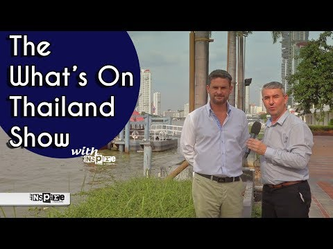 The What's On Thailand Show with inspire - 11th Dec 2017