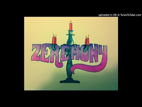 Zeremony - Where Have You Been