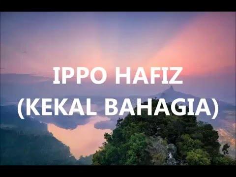 Ippo Hafiz - Kekal Bahagia  (Minus One)