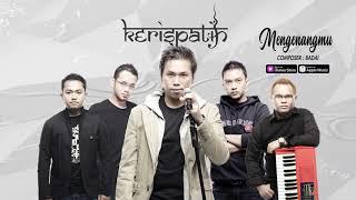Kerispatih - Mengenangmu (Official Video Lyrics) #lirik