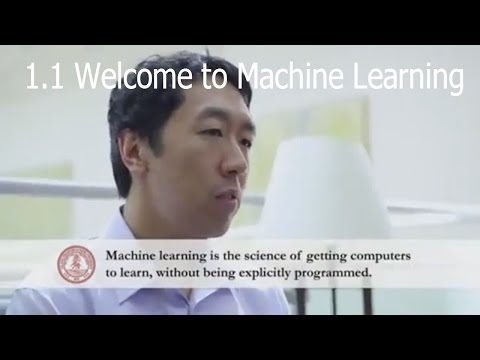 1.1 Welcome to Machine Learning | Week 1 | Machine Learning by Andrew Ng |