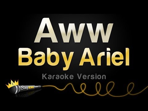 Baby Ariel - Aww (Karaoke Version)