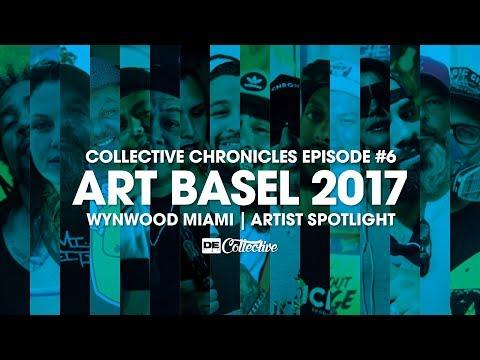 Art Basel 2017 Wynwood Miami Artist Spotlight - Collective Chronicles #6