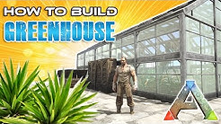 How To Make a Greenhouse | 300% Greenhouse Effectiveness | ARK: Survival Evolved | Building Tips