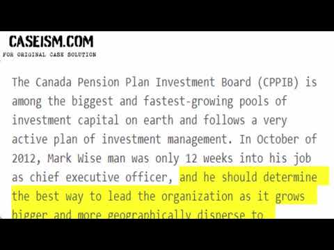 The Canada Pension Plan Investment Board: October 2012 Case Solution & Analysis Caseism.com