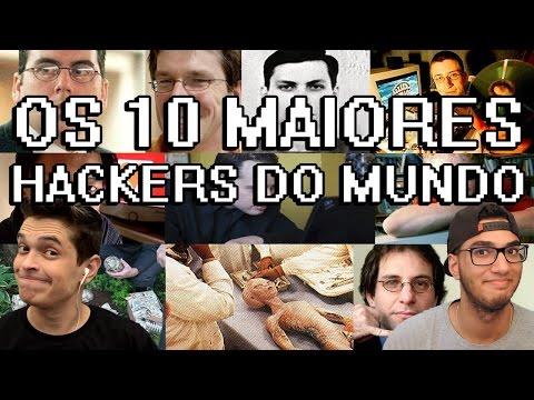 OS 10 MAIORES HACKERS DO MUNDO