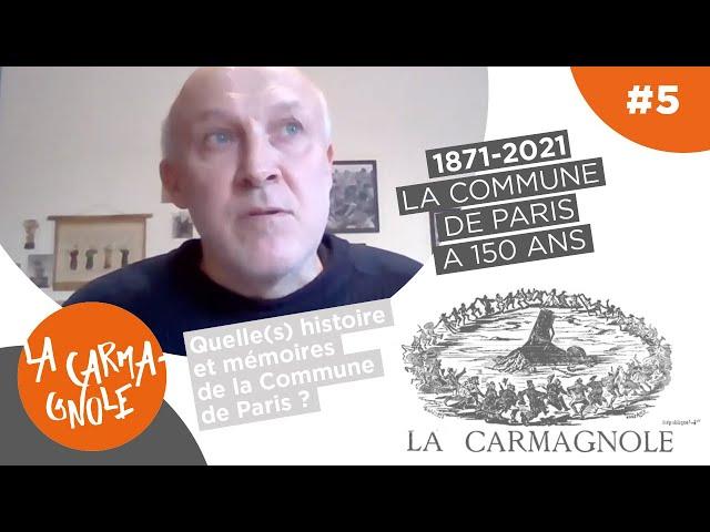 1871-2021 : Quelle(s) histoire et mémoires de la Commune de Paris ?