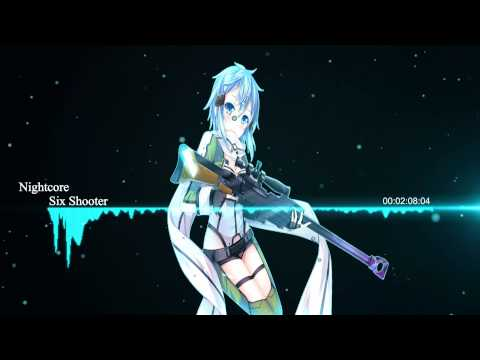Nightcore - Six Shooter [HD]