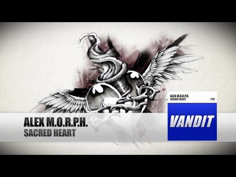 Alex M.O.R.P.H. - Sacred Heart